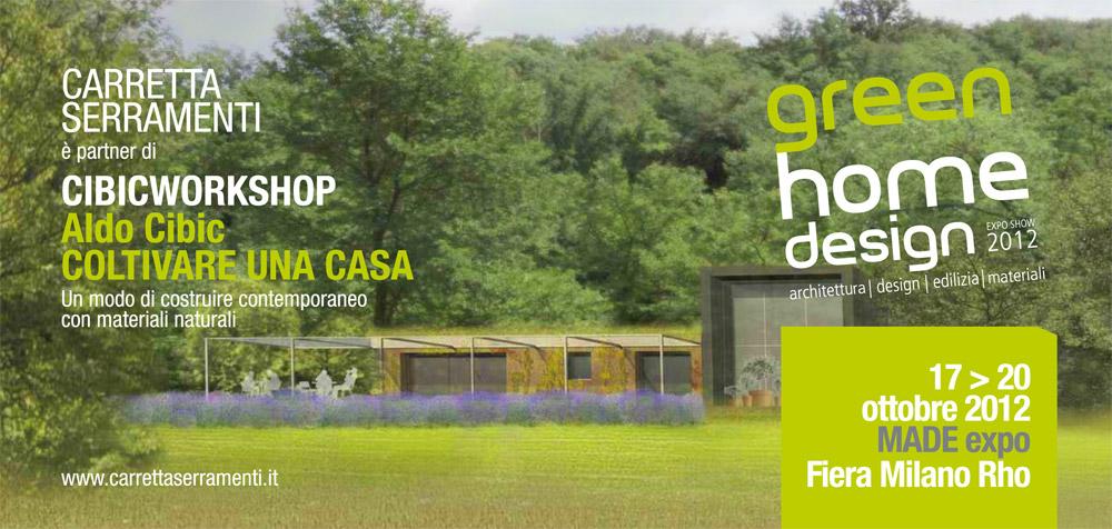 Carretta Serramenti produzione finestre in legno e alluminio Green Home Design Made Expo 2012